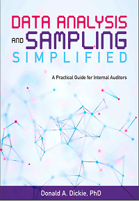 DATA ANALYSIS AND SAMPLING SIMPLIFIED: A PRACTICAL GUIDE FOR INTERNAL AUDITORS