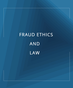FRAUD ETHICS AND LAW