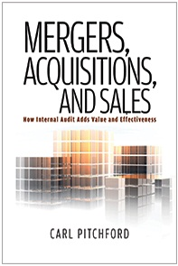 MERGERS, ACQUISITIONS, AND SALES: HOW INTERNAL AUDIT ADDS VALUE AND EFFECTIVENESS