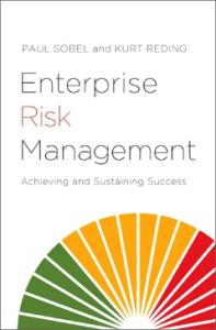 ENTERPRISE RISK MANAGEMENT: ACHIEVING AND SUSTAINING SUCCESS