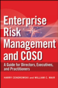 ENTERPRISE RISK MANAGEMENT AND COSO: A GUIDE FOR DIRECTORS, EXECUITVES AND PRACTITIONERS