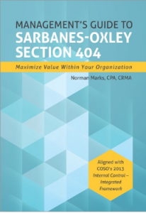 MANAGEMENT'S GUIDE TO SARBANES-OXLEY SECTION 404: MAXIMISE VALUE WITHIN YOUR ORGANISATION