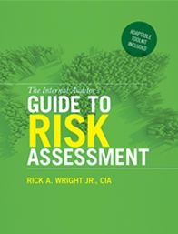 THE INTERNAL AUDITOR'S GUIDE TO RISK ASSESSMENT