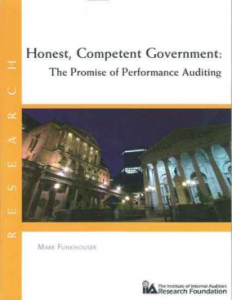 HONEST, COMPETENT GOVERNMENT: THE PROMISE OF PERFORMANCE AUDITING