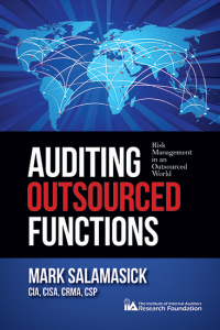 AUDITING OUTSOURCED FUNCTIONS: RISK MANAGEMENT IN AN OUTSOURCED WORLD