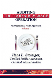 AUDITING THE FOOD AND BEVERAGE OPERATION: AN OPERATIONAL AUDIT APPROACH