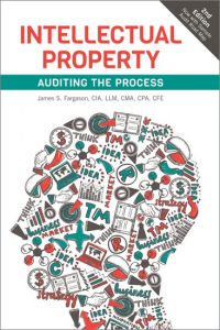 INTELLECTUAL PROPERTY: AUDITING THE PROCESS, 2ND EDITION