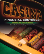 CASINO FINANCIAL CONTROLS: TRACKING THE FLOW OF MONEY