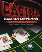 CASINO GAMING METHODS: GAMES, PROBABILITIES AND CONTROLS