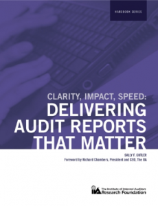CLARITY-IMPACT-SPEED: DELIVERING AUDIT REPORTS THAT MATTER