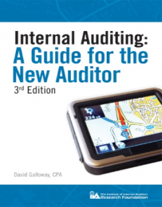 INTERNAL AUDITING: A GUIDE FOR THE NEW AUDITOR, 3RD EDITION