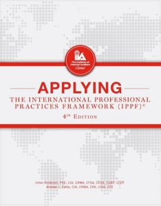 APPLYING THE INTERNATIONAL PROFESSIONAL PRACTICES FRAMEWORK, 4TH EDITION