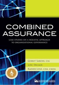 COMBINED ASSURANCE : CASE STUDIES ON A HOLISTIC APPROACH TO ORGANISATIONAL GOVERNANCE