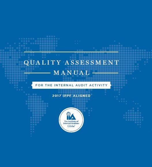 QUALITY ASSESSMENT MANUAL FOR THE INTERNAL AUDIT ACTIVITY (QA MANUAL)