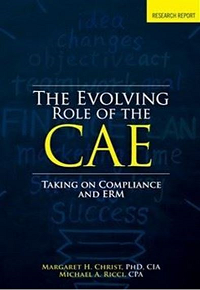 THE EVOLVING ROLE OF THE CAE: TAKING ON COMPLIANCE AND ERM