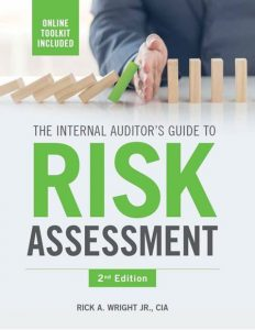 THE INTERNAL AUDITOR'S GUIDE TO RISK ASSESSMENT, 2ND EDITION