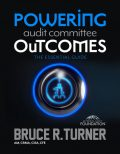 0000677_powering-audit-committee-outcomes-the-essential-guide_550